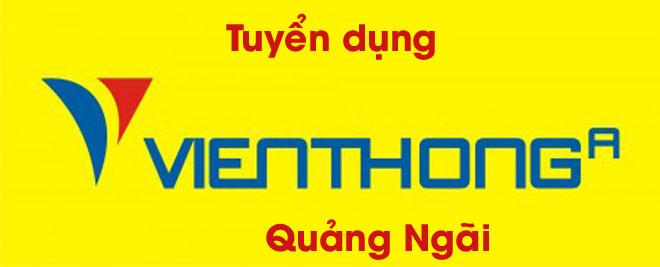 Viễn thông A tuyển dụng nhân viên bán hàng tại Quảng Ngãi