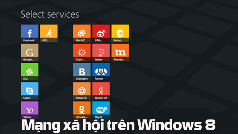 mang-xa-hoi-tren-windows-8