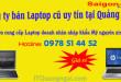 cong-ty-ban-laptop-cu-uy-tin-tai-quang-ngai