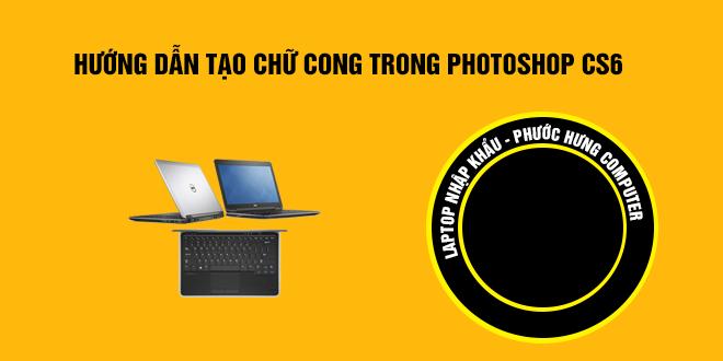 huong-dan-tao-chu-cong-trong-photoshop-cs6