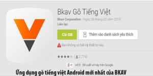 Ứng dụng gõ tiếng Việt Android mới nhất của BKAV