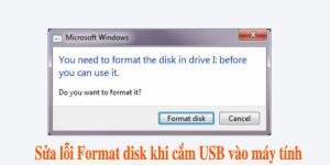 sua-loi-format-disk-khi-cam-usb-vao-may-tinh