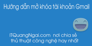 huong-dan-mo-khoa-tai-khoan-gmail-nhanh-nhat